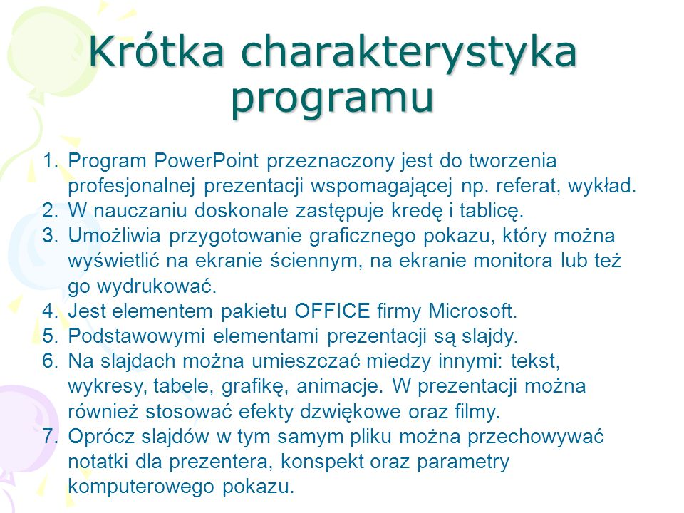 Krótka charakterystyka programu