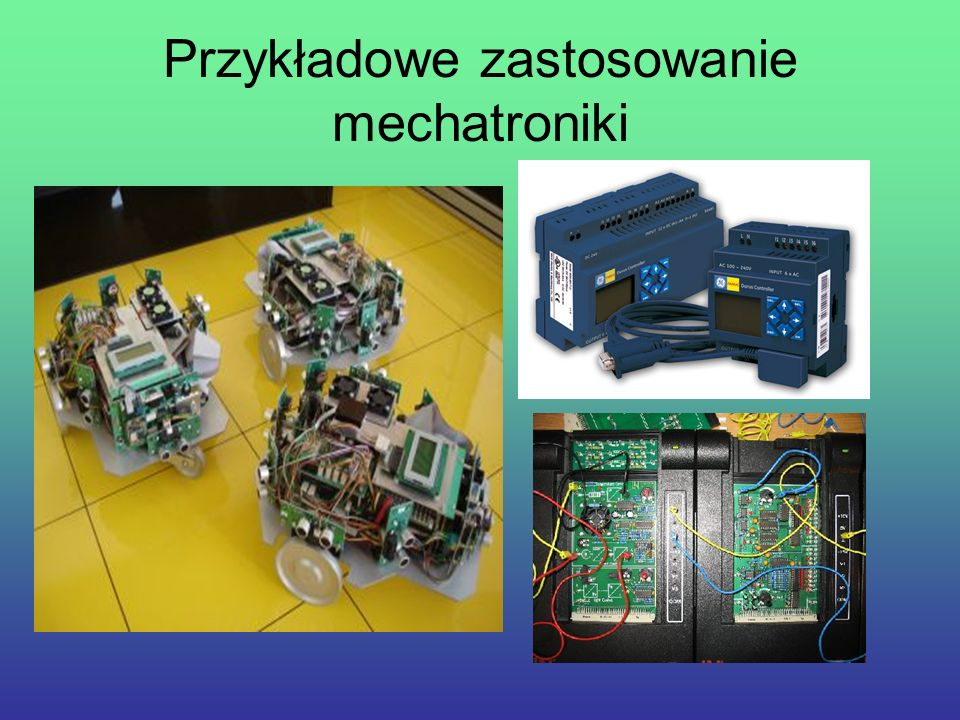 Przykładowe zastosowanie mechatroniki