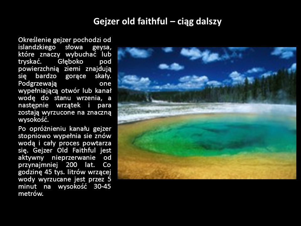 Gejzer old faithful – ciąg dalszy