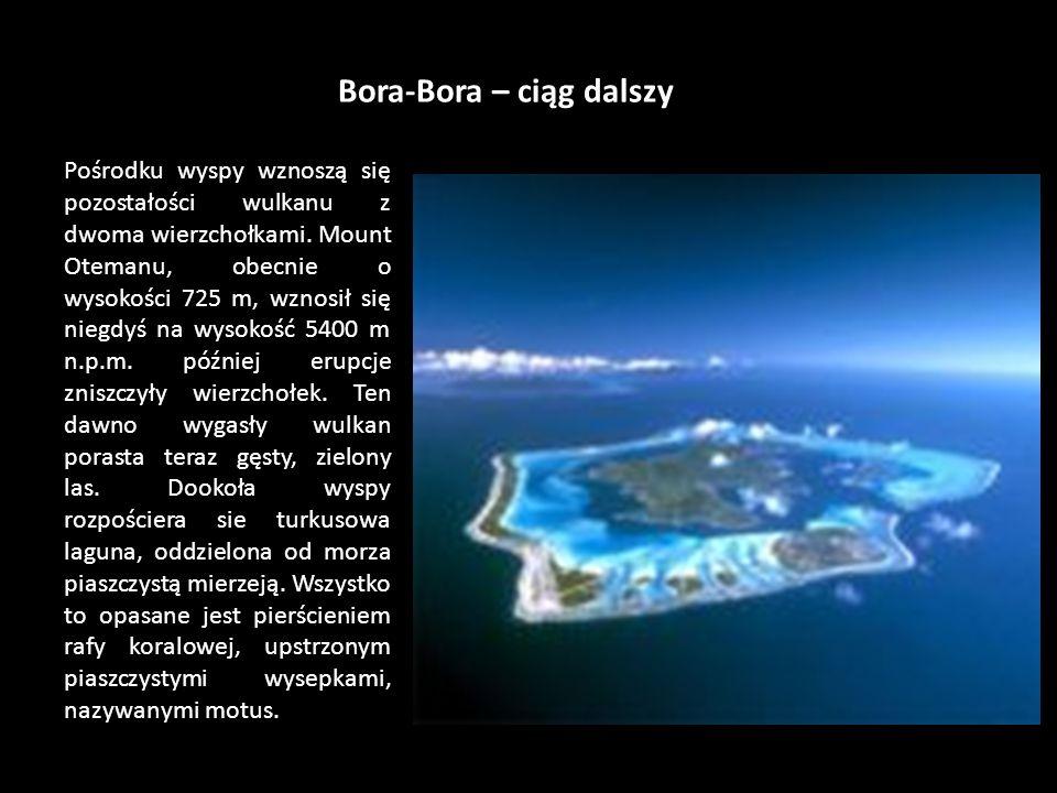 Bora-Bora – ciąg dalszy