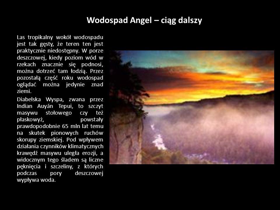 Wodospad Angel – ciąg dalszy