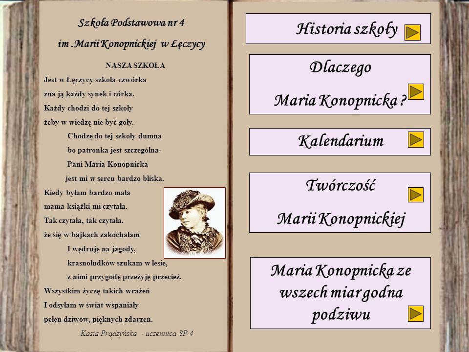 Maria Konopnicka ze wszech miar godna podziwu