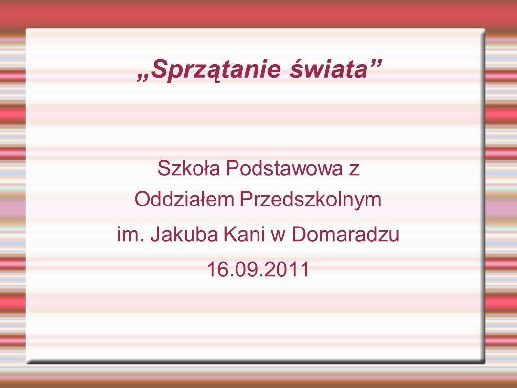 """""""Sprzątanie świata Szkoła Podstawowa z Oddziałem Przedszkolnym"""