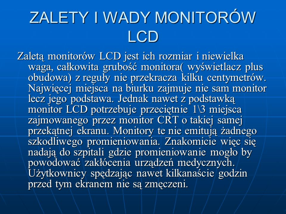 ZALETY I WADY MONITORÓW LCD