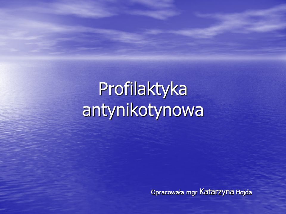Opracowała mgr Katarzyna Hojda