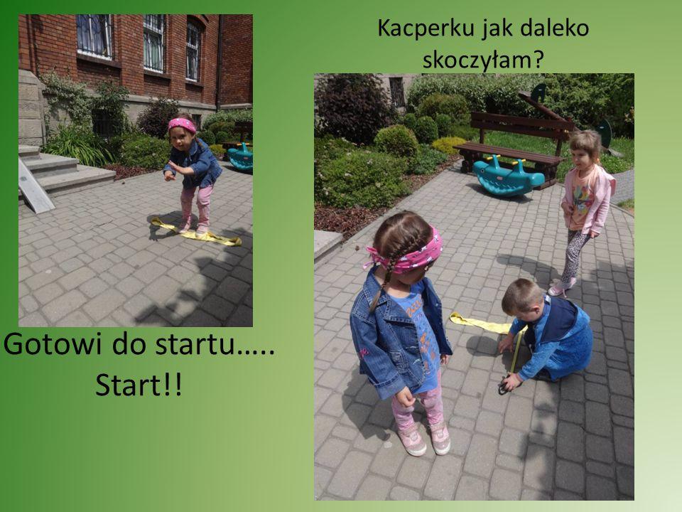 Gotowi do startu….. Start!!