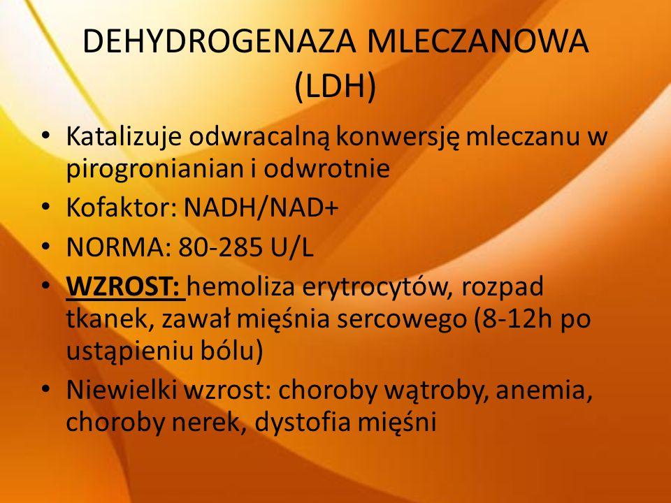 DEHYDROGENAZA MLECZANOWA (LDH)
