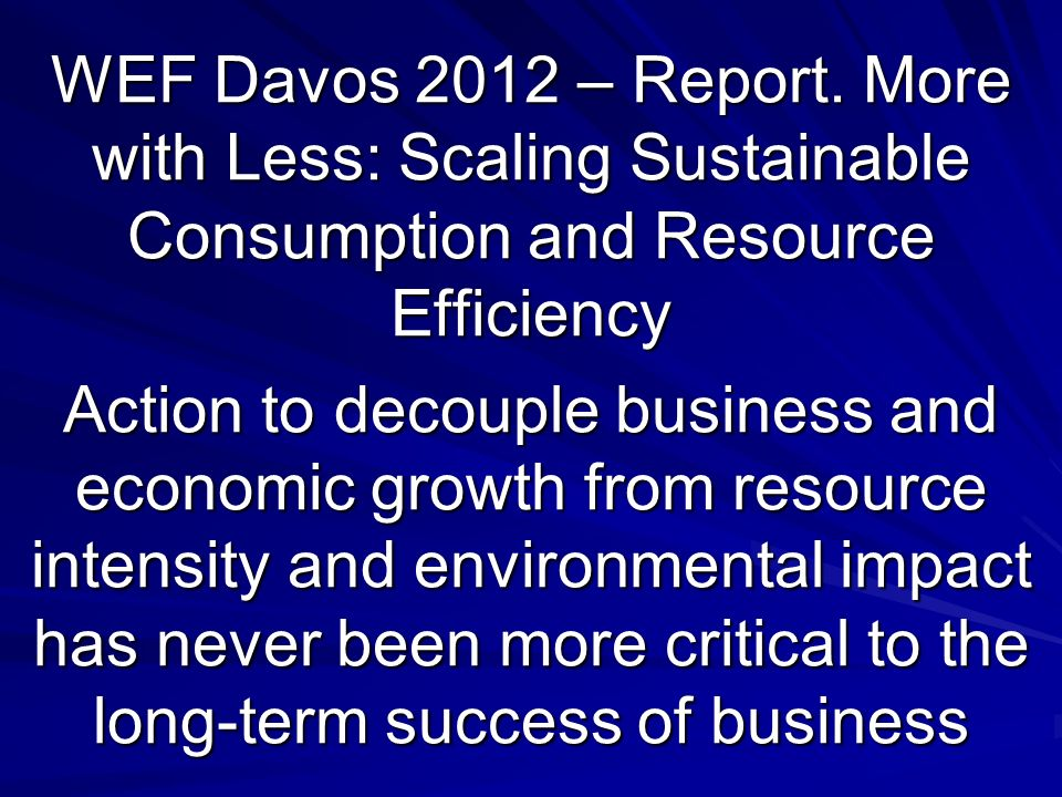 WEF Davos 2012 – Report.