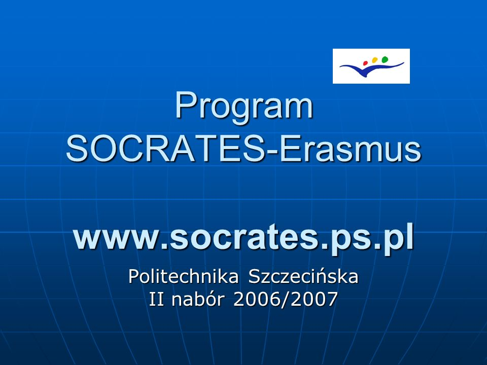Program SOCRATES-Erasmus www.socrates.ps.pl