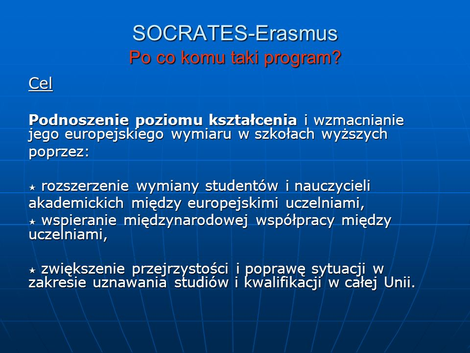 SOCRATES-Erasmus Po co komu taki program