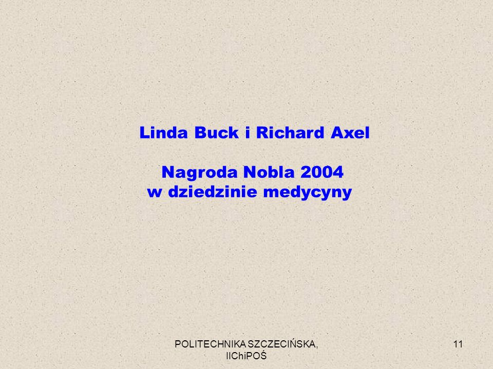 Linda Buck i Richard Axel