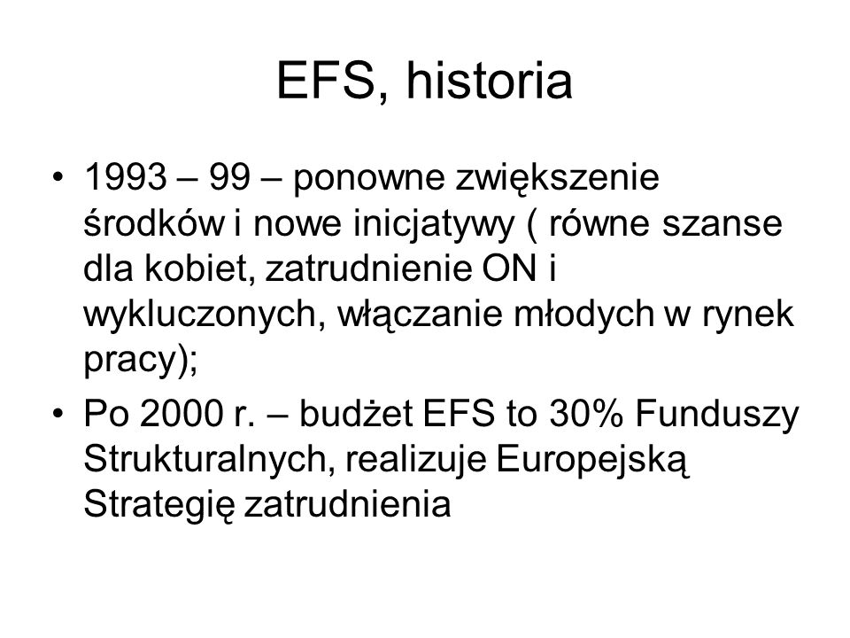 EFS, historia