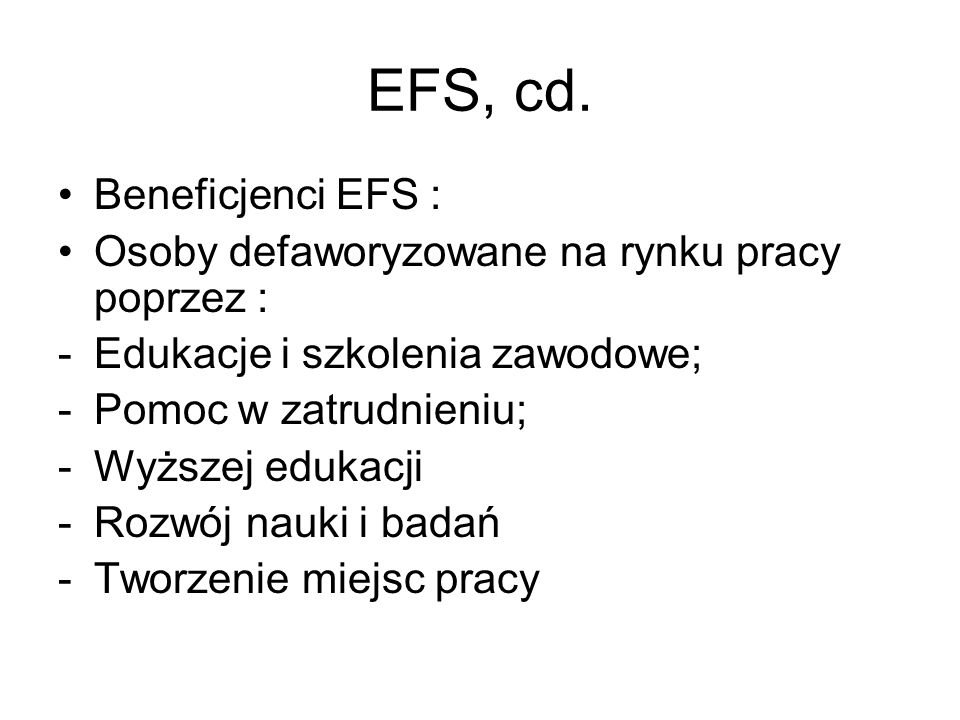 EFS, cd. Beneficjenci EFS :