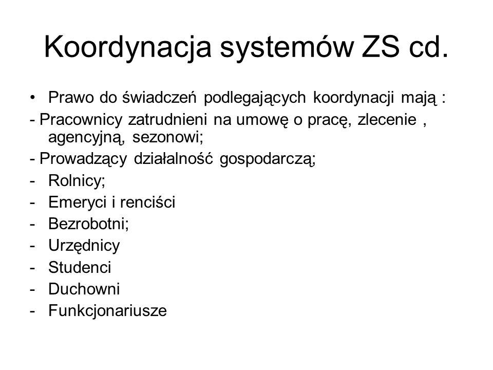Koordynacja systemów ZS cd.