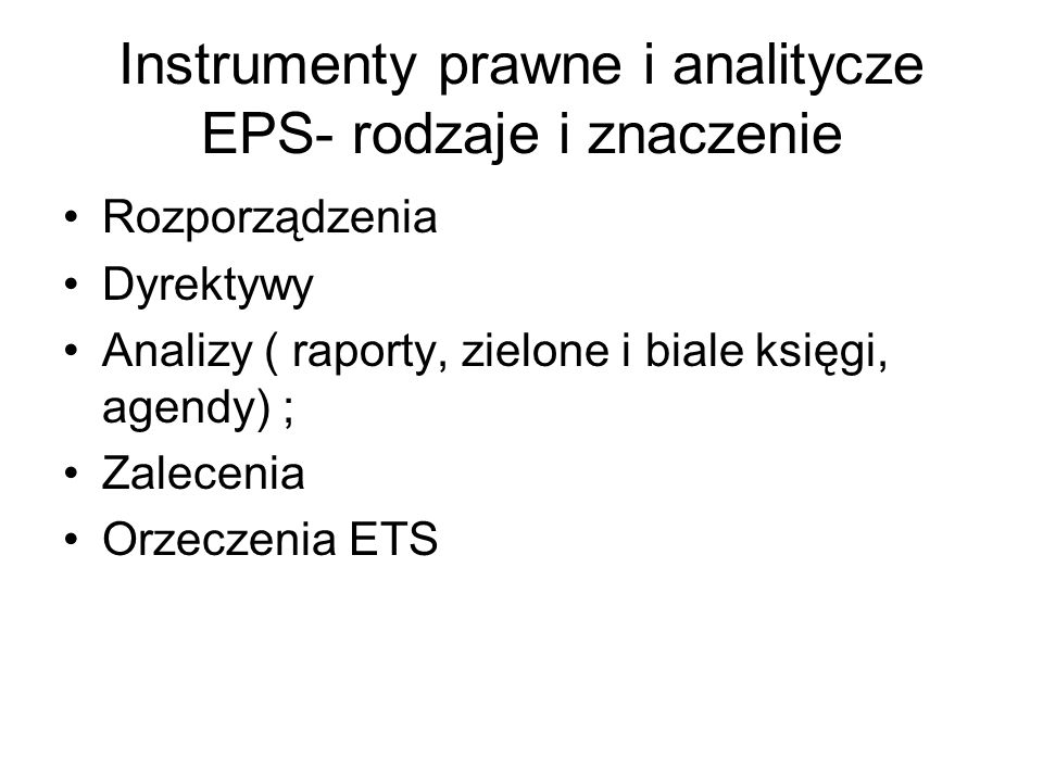 Instrumenty prawne i analitycze EPS- rodzaje i znaczenie
