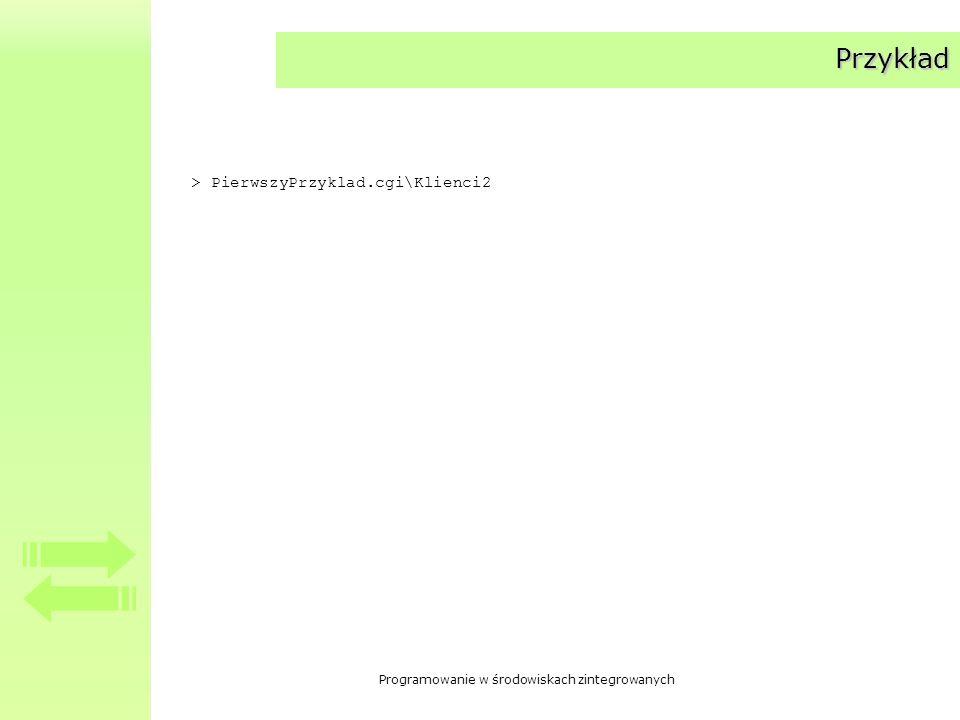 Przykład > PierwszyPrzyklad.cgi\Klienci2