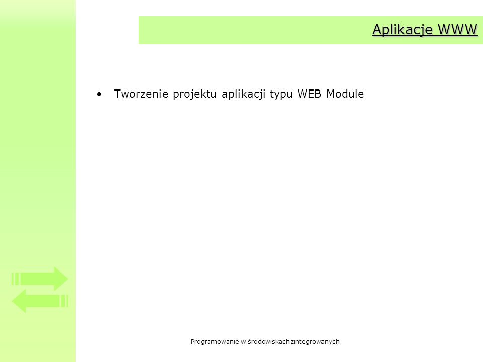 Aplikacje WWW Tworzenie projektu aplikacji typu WEB Module