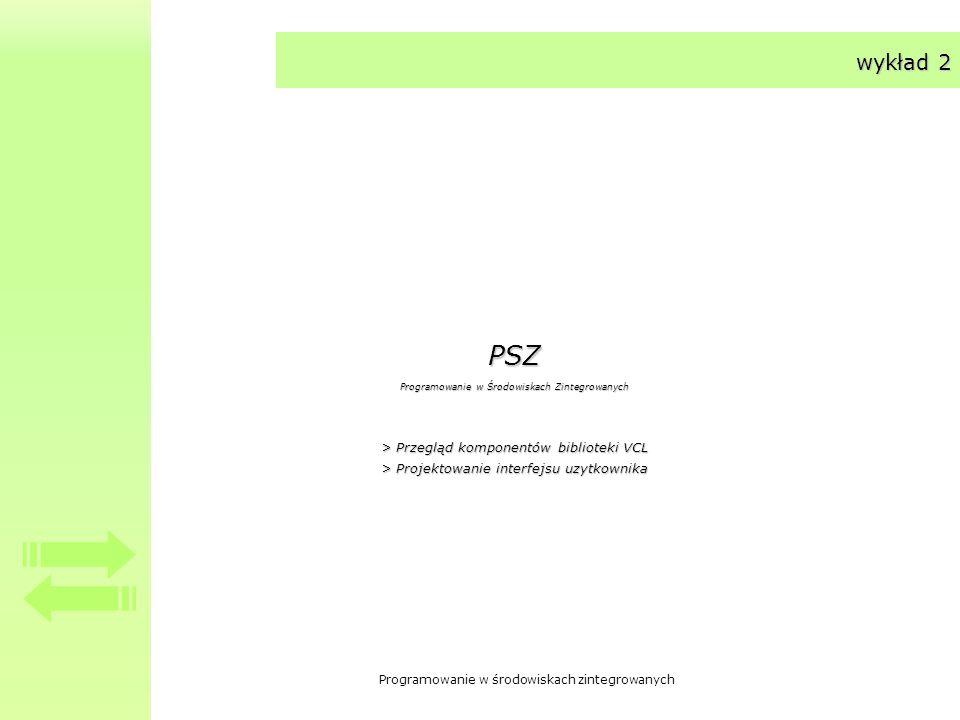 PSZ wykład 2 > Przegląd komponentów biblioteki VCL