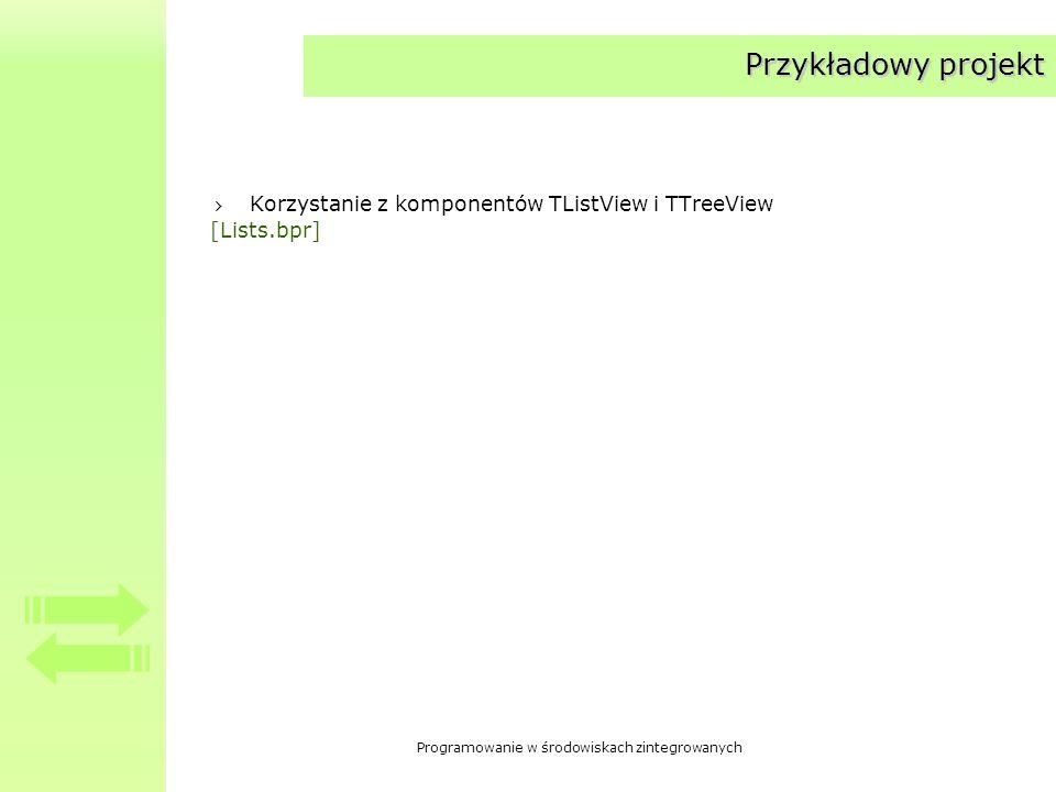 Przykładowy projekt Korzystanie z komponentów TListView i TTreeView