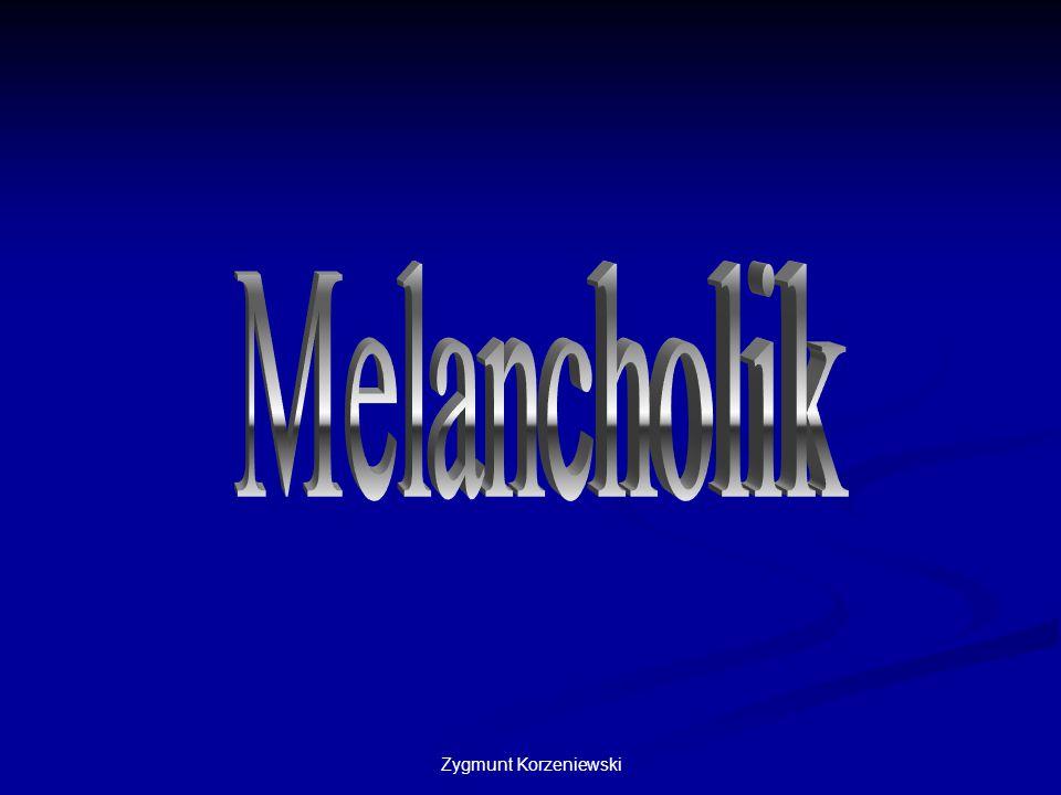 Melancholik Zygmunt Korzeniewski