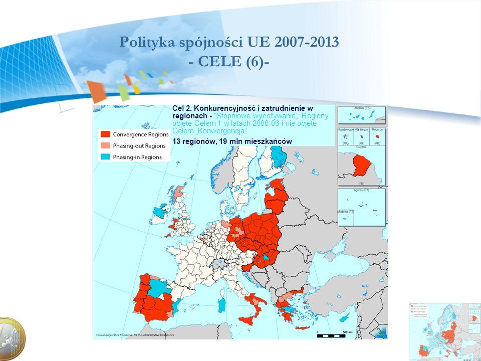 Polityka spójności UE 2007-2013 - CELE (6)-