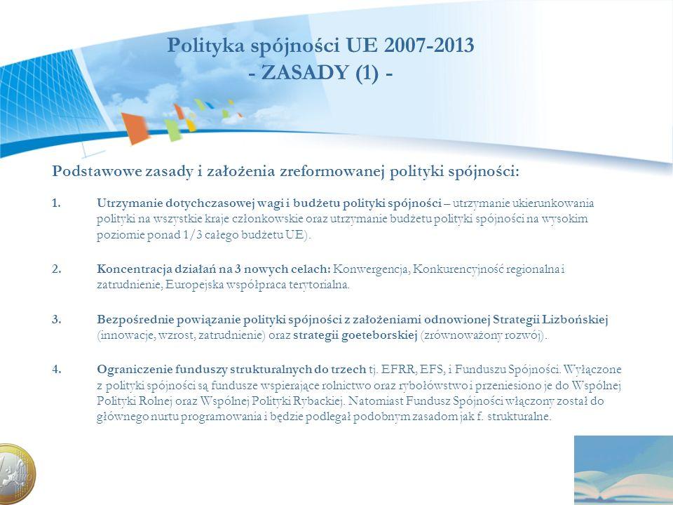 Polityka spójności UE 2007-2013 - ZASADY (1) -