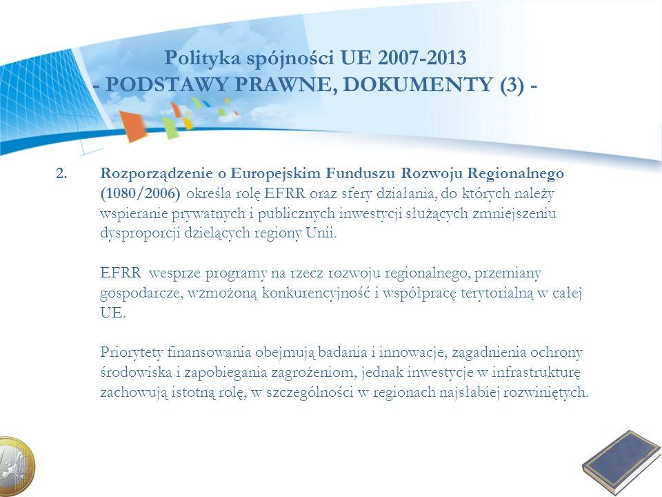 Polityka spójności UE 2007-2013 - PODSTAWY PRAWNE, DOKUMENTY (3) -