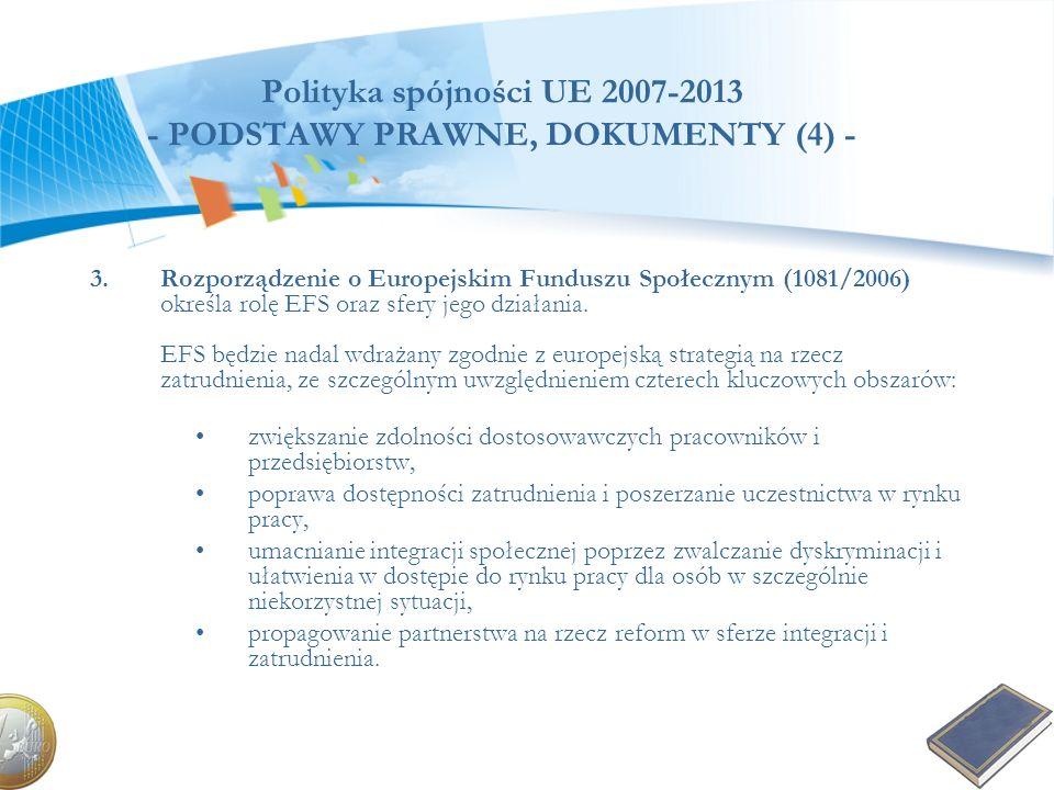 Polityka spójności UE 2007-2013 - PODSTAWY PRAWNE, DOKUMENTY (4) -