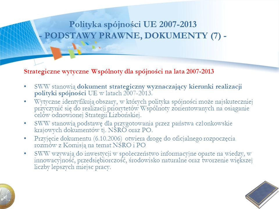 Polityka spójności UE 2007-2013 - PODSTAWY PRAWNE, DOKUMENTY (7) -