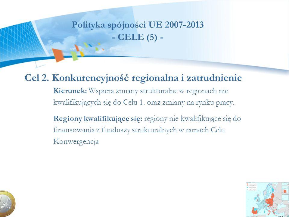 Polityka spójności UE 2007-2013 - CELE (5) -