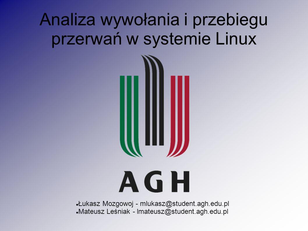 Analiza wywołania i przebiegu przerwań w systemie Linux