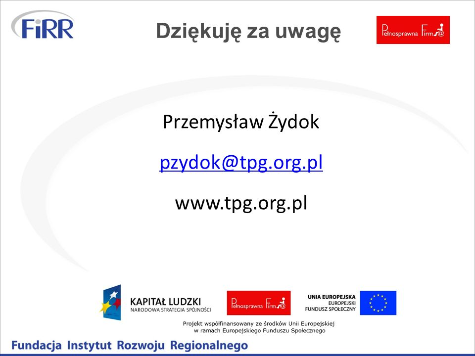 Dziękuję za uwagę Przemysław Żydok pzydok@tpg.org.pl www.tpg.org.pl