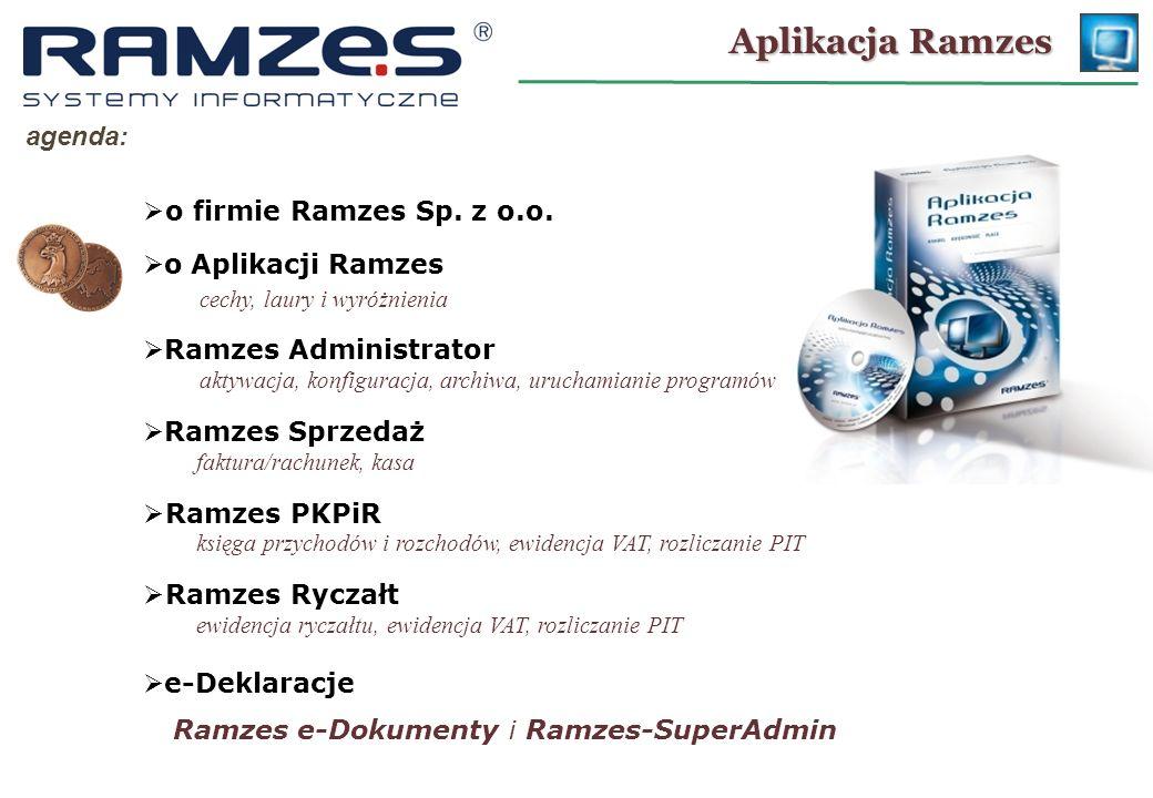 Aplikacja Ramzes agenda: o firmie Ramzes Sp. z o.o. o Aplikacji Ramzes