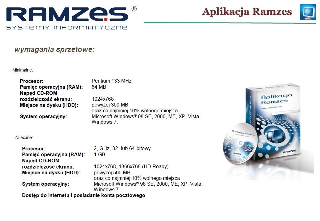 Aplikacja Ramzes wymagania sprzętowe: 23