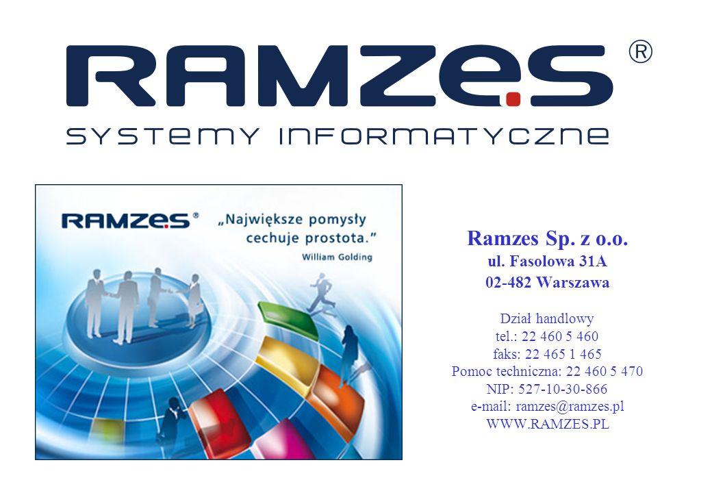 Ramzes Sp. z o. o. ul. Fasolowa 31A 02-482 Warszawa Dział handlowy tel
