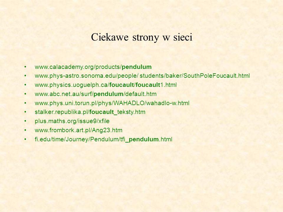 Ciekawe strony w sieci www.calacademy.org/products/pendulum