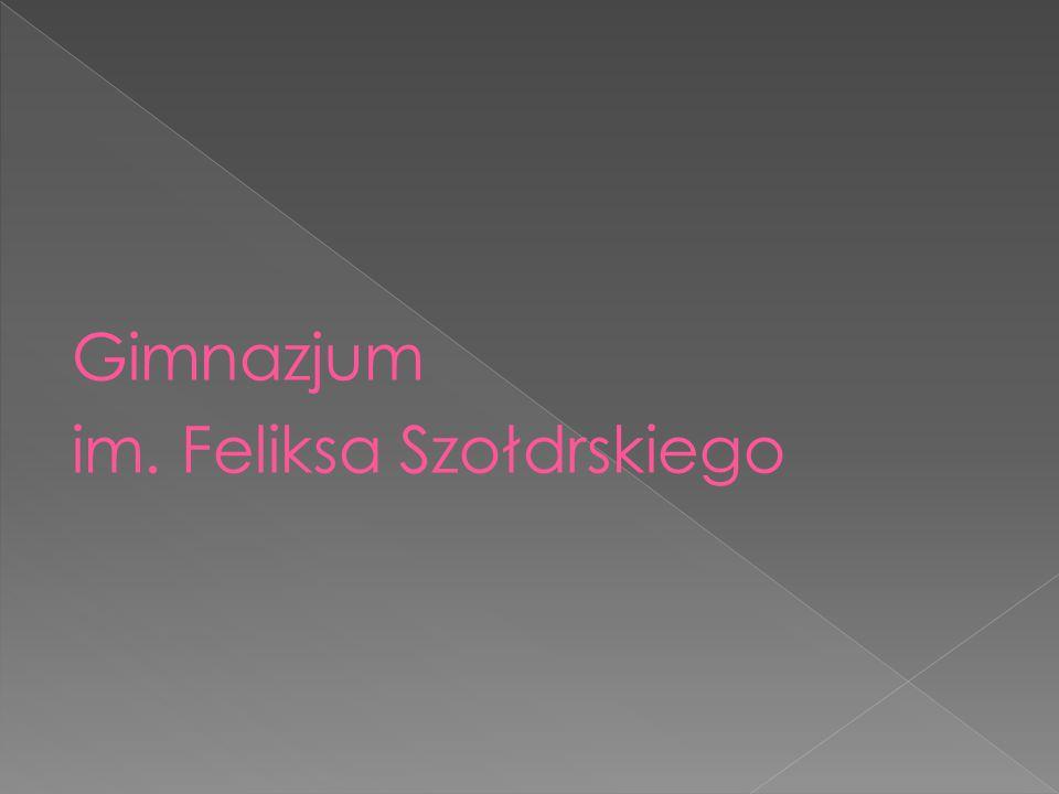 Gimnazjum im. Feliksa Szołdrskiego