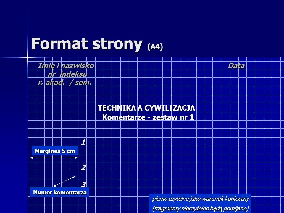 Format strony (A4) Imię i nazwisko nr indeksu r. akad. / sem. Data