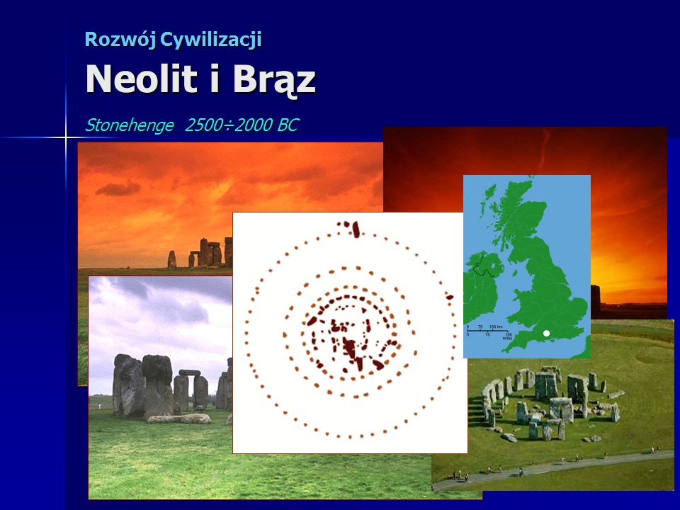 Rozwój Cywilizacji Neolit i Brąz