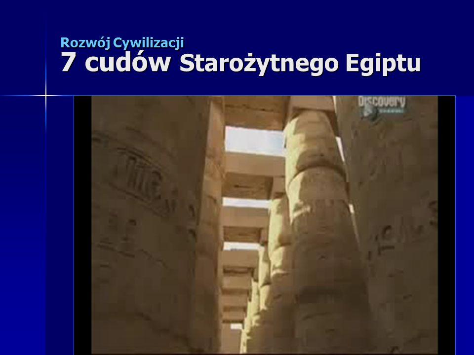 Rozwój Cywilizacji 7 cudów Starożytnego Egiptu
