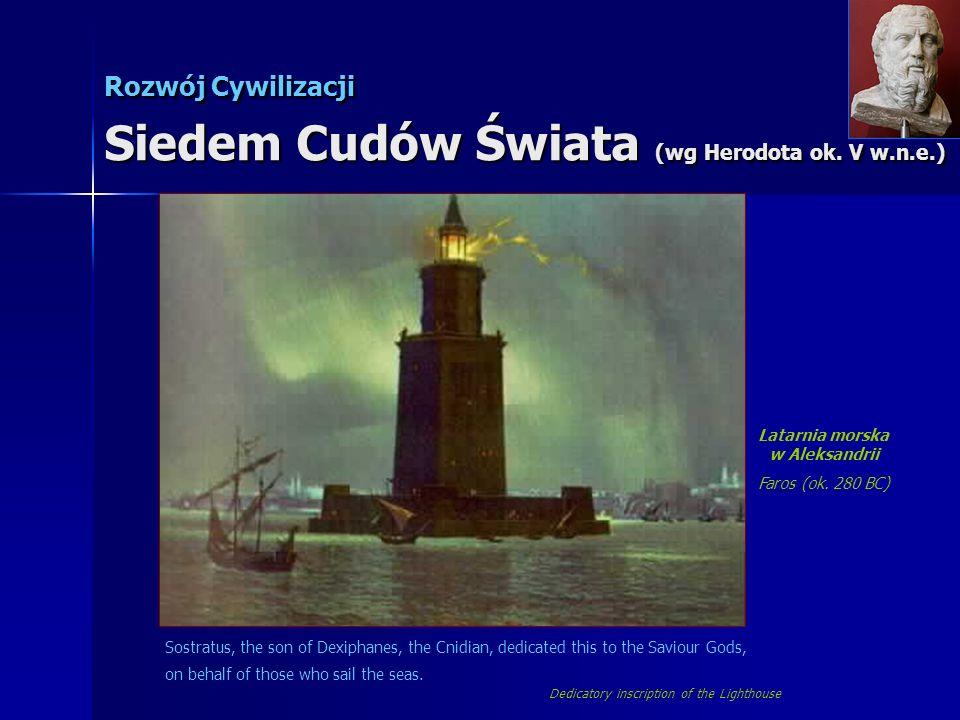 Rozwój Cywilizacji Siedem Cudów Świata (wg Herodota ok. V w.n.e.)