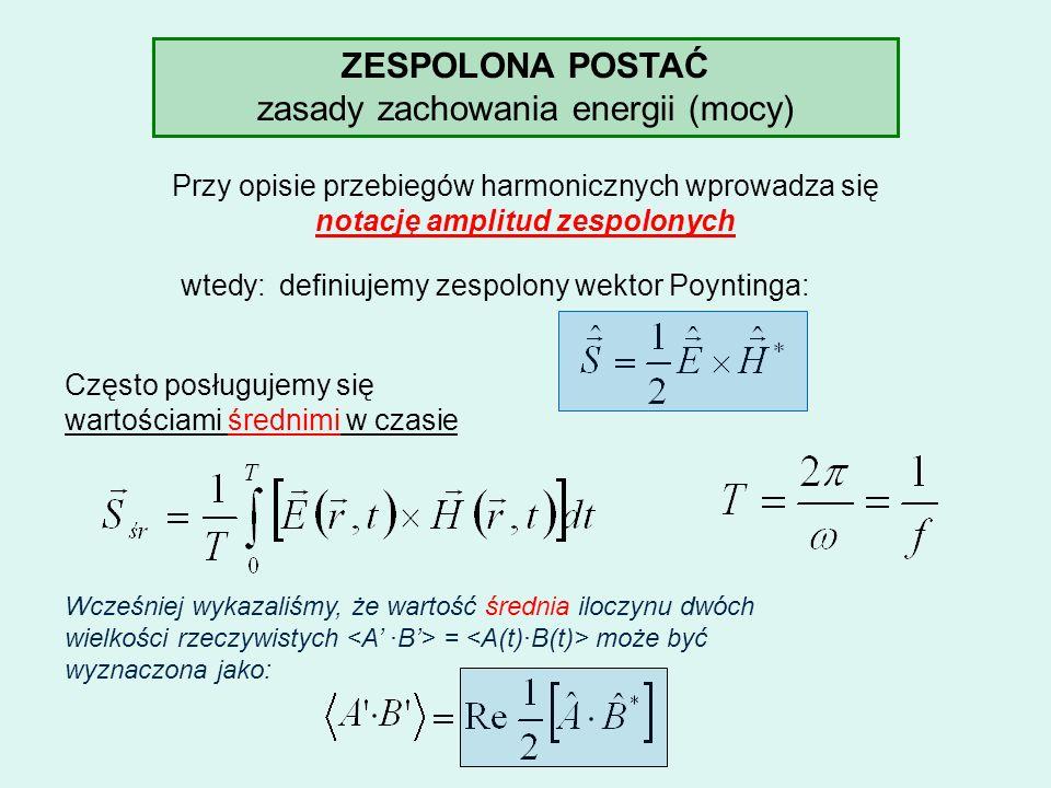 notację amplitud zespolonych