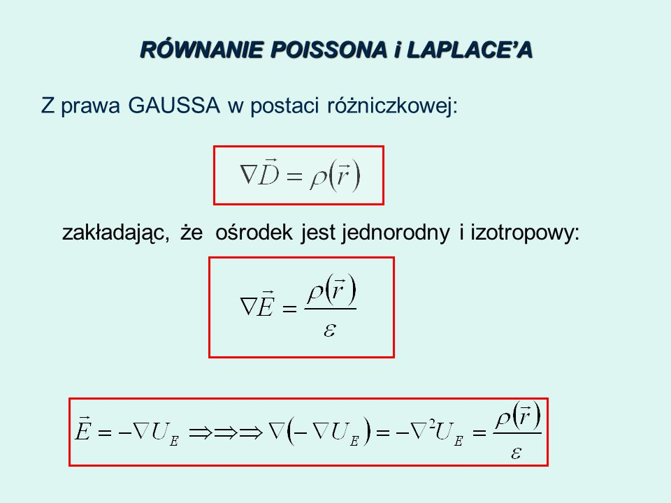 RÓWNANIE POISSONA i LAPLACE'A