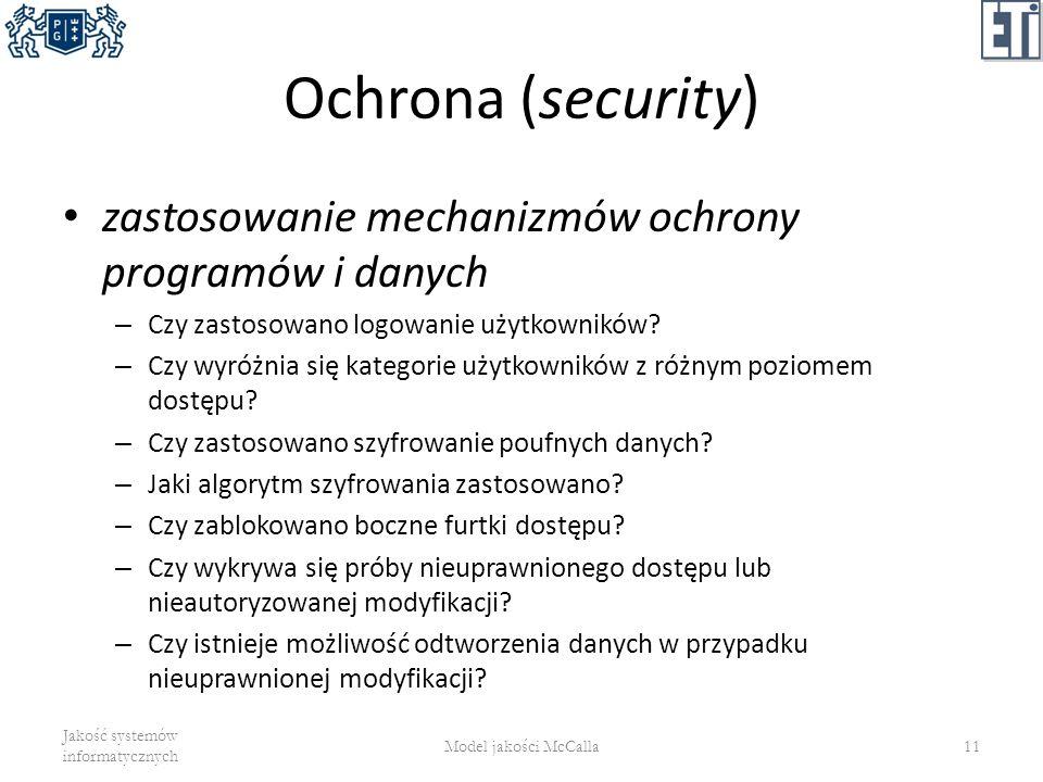 Ochrona (security) zastosowanie mechanizmów ochrony programów i danych