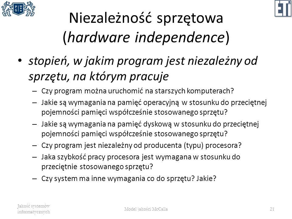 Niezależność sprzętowa (hardware independence)