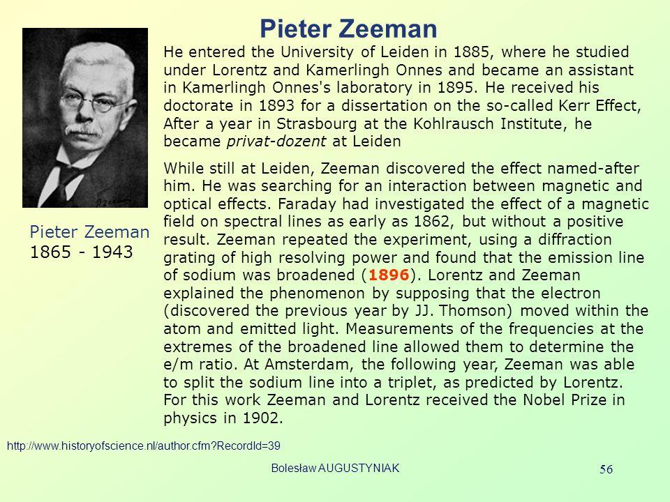 Pieter Zeeman Pieter Zeeman 1865 - 1943