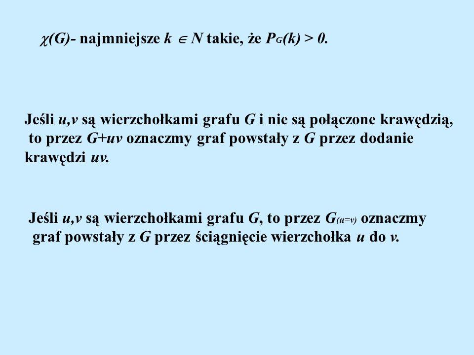 (G)- najmniejsze k  N takie, że PG(k) > 0.