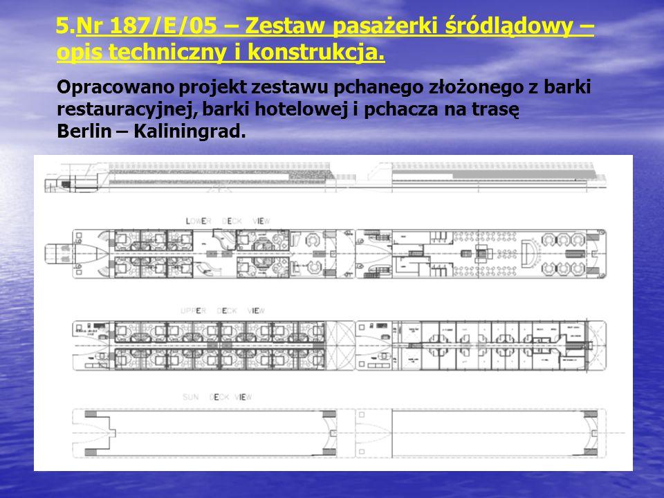Nr 187/E/05 – Zestaw pasażerki śródlądowy – opis techniczny i konstrukcja.
