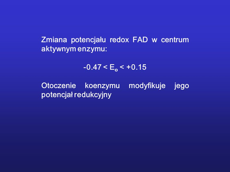 Zmiana potencjału redox FAD w centrum aktywnym enzymu: