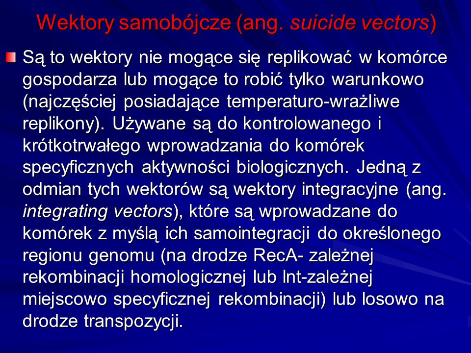Wektory samobójcze (ang. suicide vectors)